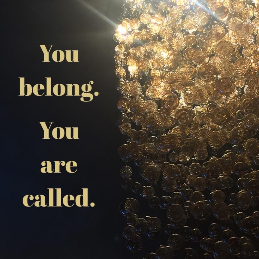 Belonging & Callings